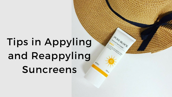 Tips in Applying and Reapplying Sunscreens
